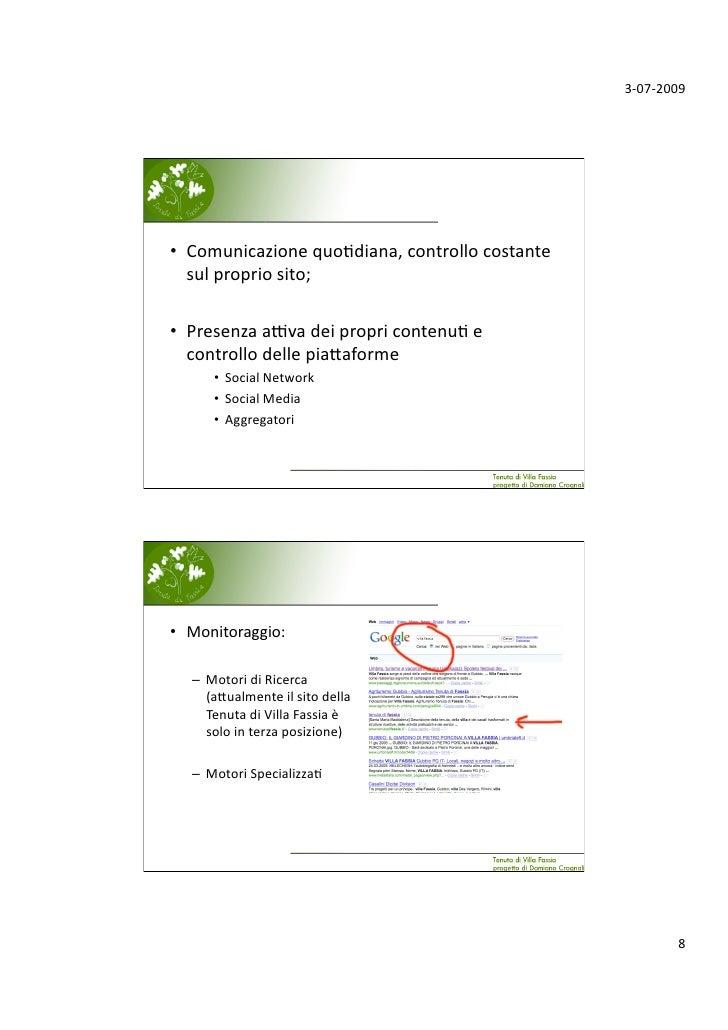 3‐07‐2009     • Comunicazionequo;diana,controllocostante    sulpropriosito;  • PresenzaaLvadeipropricontenu;...