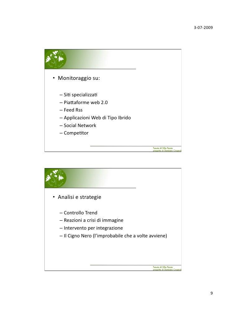 3‐07‐2009     • Monitoraggiosu:     –Si;specializza;    –Pia.aformeweb2.0    –FeedRss    –ApplicazioniWeb...