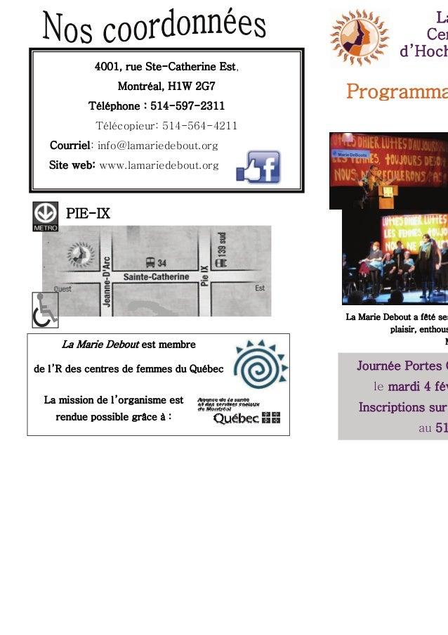 La Cen d'Hoch 4001, rue Ste-Catherine Est, Montréal, H1W 2G7 Téléphone : 514-597-2311  Programma  Télécopieur: 514-564-421...