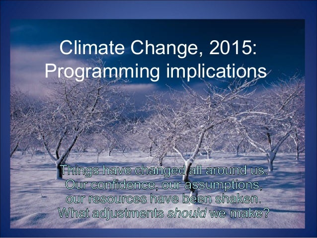 Climate Change, 2015: Programming implications