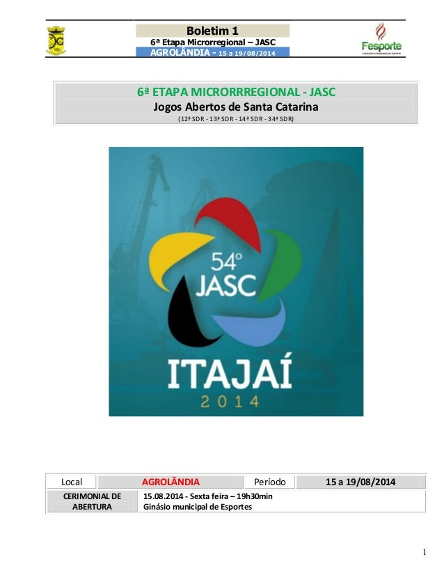 Boletim 1 6ª Etapa Microrregional – JASC AGROLÂNDIA - 15 a 19/08/2014 1 66ªª EETTAAPPAA MMIICCRROORRRRRREEGGIIOONNAALL -- ...