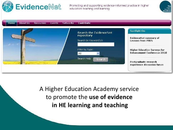 A Higher Education Academy service <br />to promote the use ofevidence<br /> in HE learning and teaching<br />