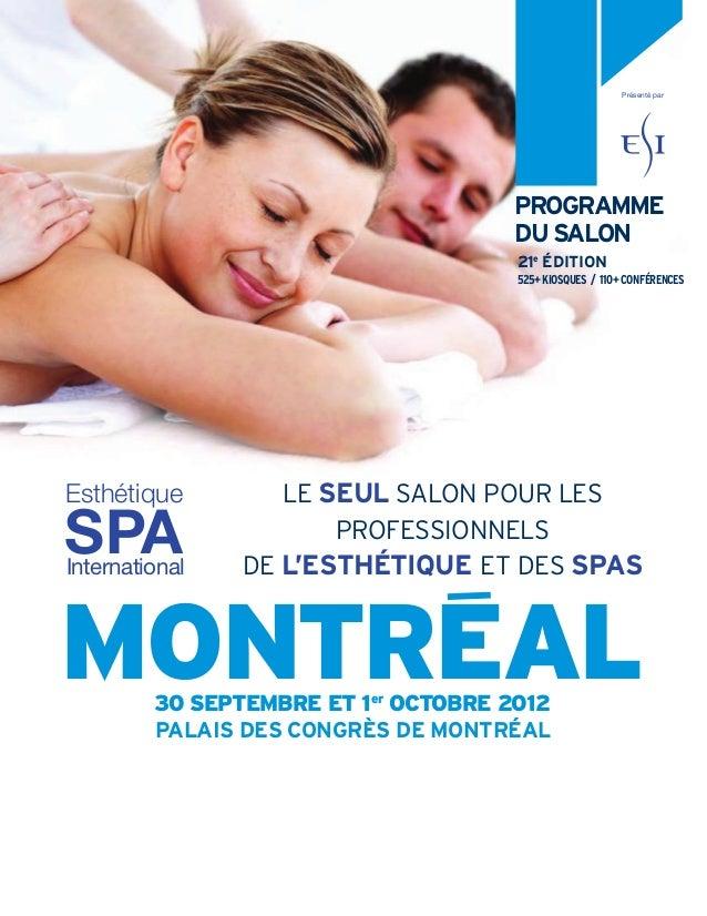 LE SEUL SALON POUR LES PROFESSIONNELS DE L'ESTHÉTIQUE ET DES SPASInternational Esthétique SPA 525+KIOSQUES / 110+CONFÉRENC...