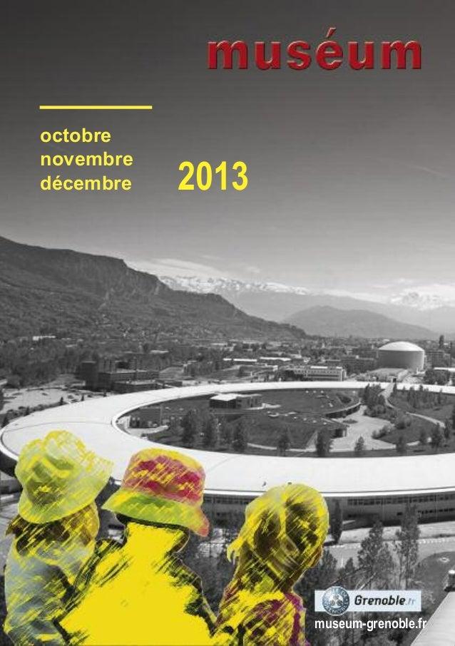 octobre novembre décembre  2013  museum-grenoble.fr