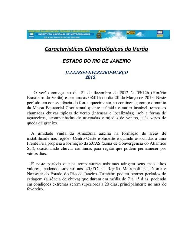 Características Climatológicas do Verão                  ESTADO DO RIO DE JANEIRO                    JANEIRO/FEVEREIRO/MAR...