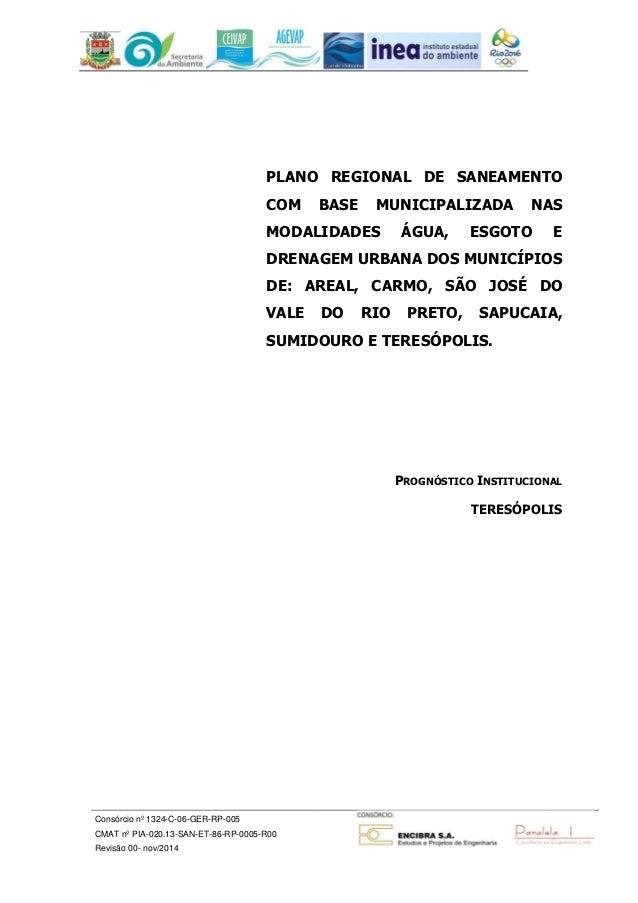 PLANO REGIONAL DE SANEAMENTO  COM BASE MUNICIPALIZADA NAS  MODALIDADES ÁGUA, ESGOTO E  DRENAGEM URBANA DOS MUNICÍPIOS  DE:...