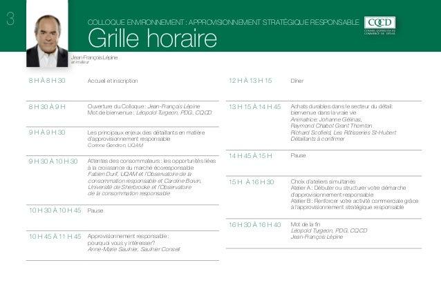33  Colloque environnement: Approvisionnement stratégique responsable  Grille horaire Jean-François Lépine animateur  8 h...