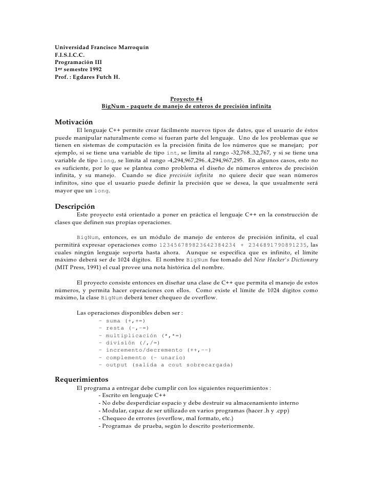 Universidad Francisco Marroquín F.I.S.I.C.C. Programación III 1er semestre 1992 Prof. : Egdares Futch H.                  ...