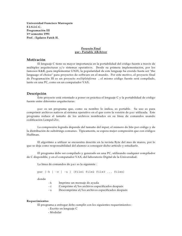 Universidad Francisco Marroquín F.I.S.I.C.C. Programación III 1er semestre 1991 Prof. : Egdares Futch H.                  ...