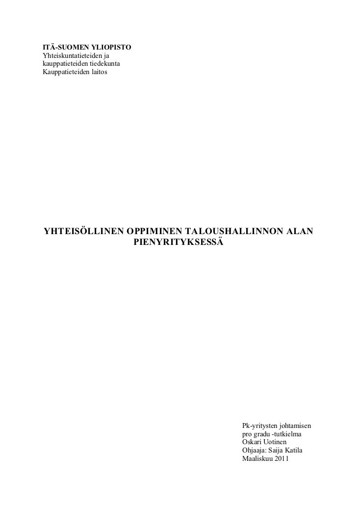 ITÄ-SUOMEN YLIOPISTOYhteiskuntatieteiden jakauppatieteiden tiedekuntaKauppatieteiden laitosYHTEISÖLLINEN OPPIMINEN TALOUSH...