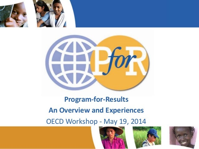 Acronyms Program-for-Results An Overview and Experiences OECD Workshop - May 19, 2014