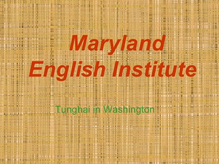 Maryland English Institute Tunghai in Washington