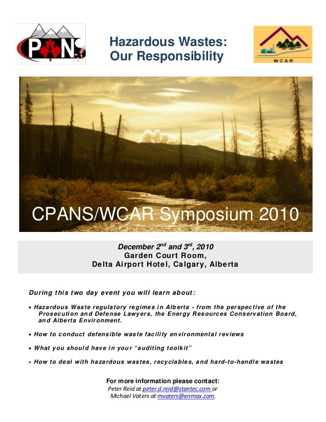 Hazardous Wastes: Our Responsibility During this two day event you will learn about:  Hazardous Waste regulatory regimes ...