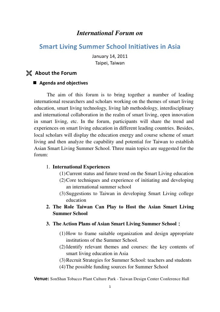 International Forum onSmart Living Summer School Initiatives in AsiaJanuary 14, 2011Taipei, TaiwanAbout the ForumAgenda an...