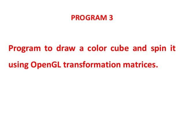 10CSL67 CG LAB PROGRAM 3