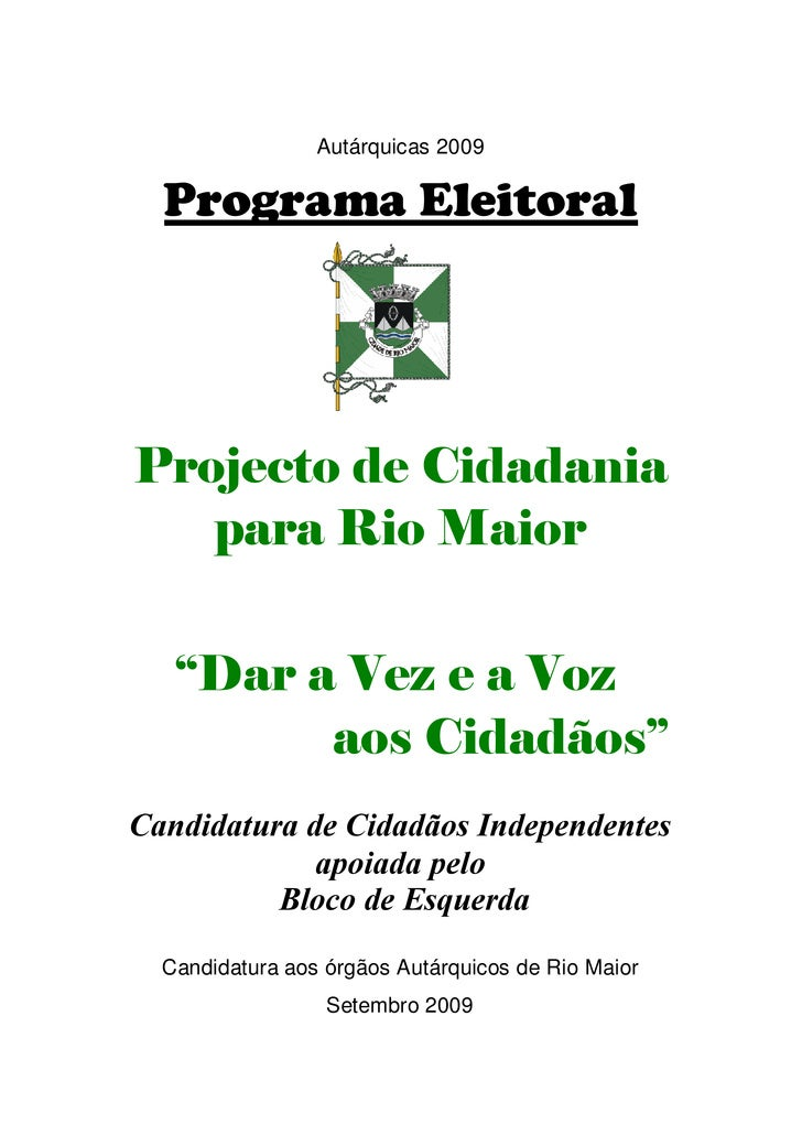 "Autárquicas 2009    Programa Eleitoral     Projecto de Cidadania    para Rio Maior      ""Dar a Vez e a Voz          aos Ci..."