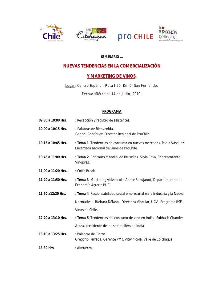 SEMINARIO …                 NUEVAS TENDENCIAS EN LA COMERCIALIZACIÓN                               Y MARKETING DE VINOS.  ...
