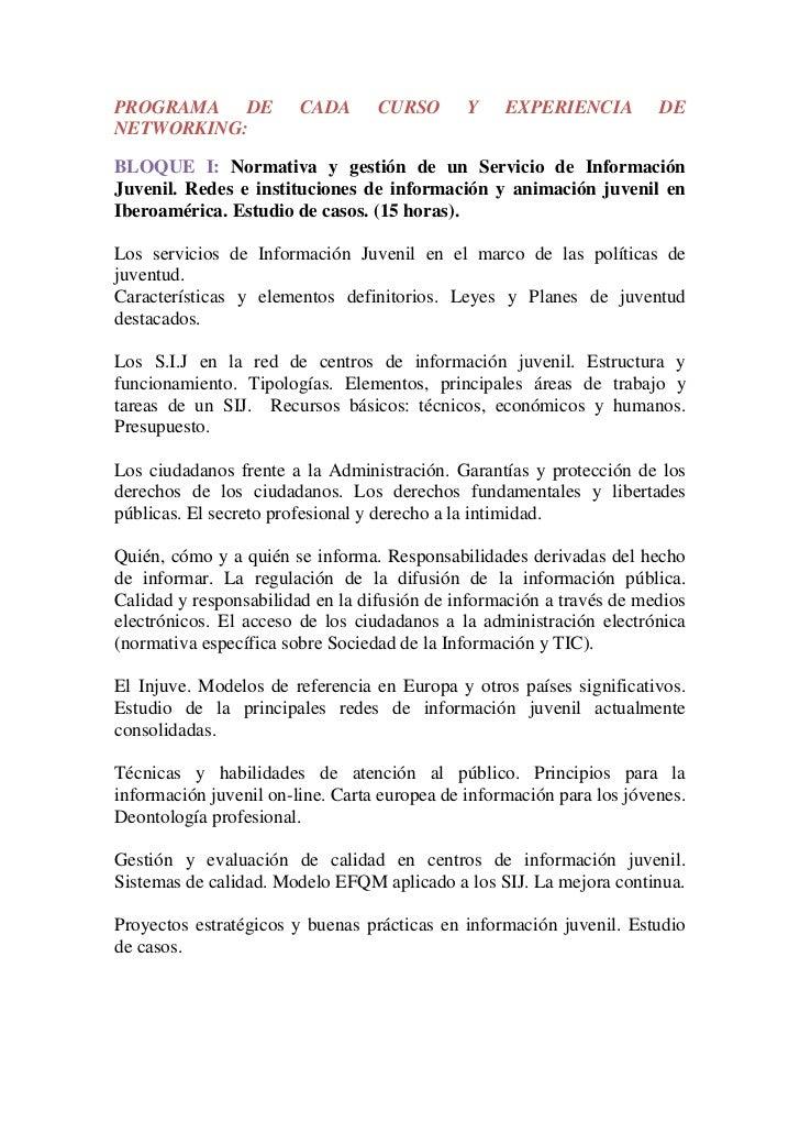PROGRAMA DE             CADA      CURSO       Y    EXPERIENCIA         DENETWORKING:BLOQUE I: Normativa y gestión de un Se...