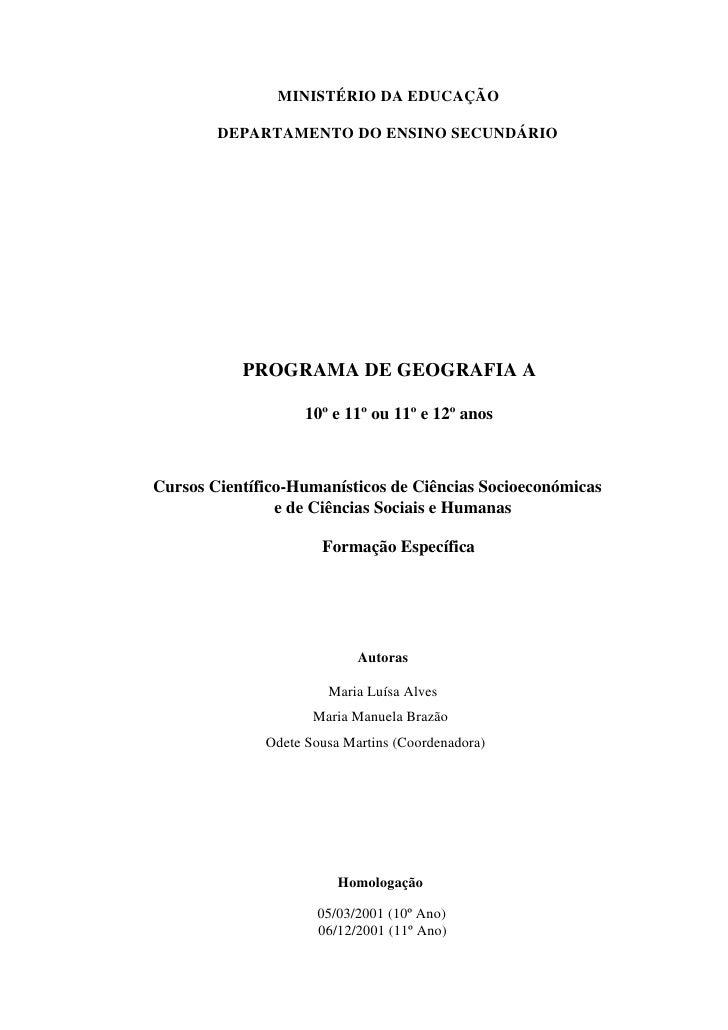 MINISTÉRIO DA EDUCAÇÃO        DEPARTAMENTO DO ENSINO SECUNDÁRIO           PROGRAMA DE GEOGRAFIA A                    10º e...