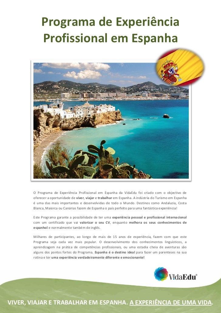 Programa de Experiência             Profissional em Espanha        O Programa de Experiência Profissional em Espanha da Vi...