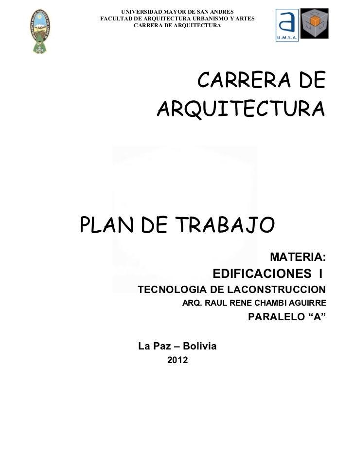 UNIVERSIDAD MAYOR DE SAN ANDRES FACULTAD DE ARQUITECTURA URBANISMO Y ARTES          CARRERA DE ARQUITECTURA               ...