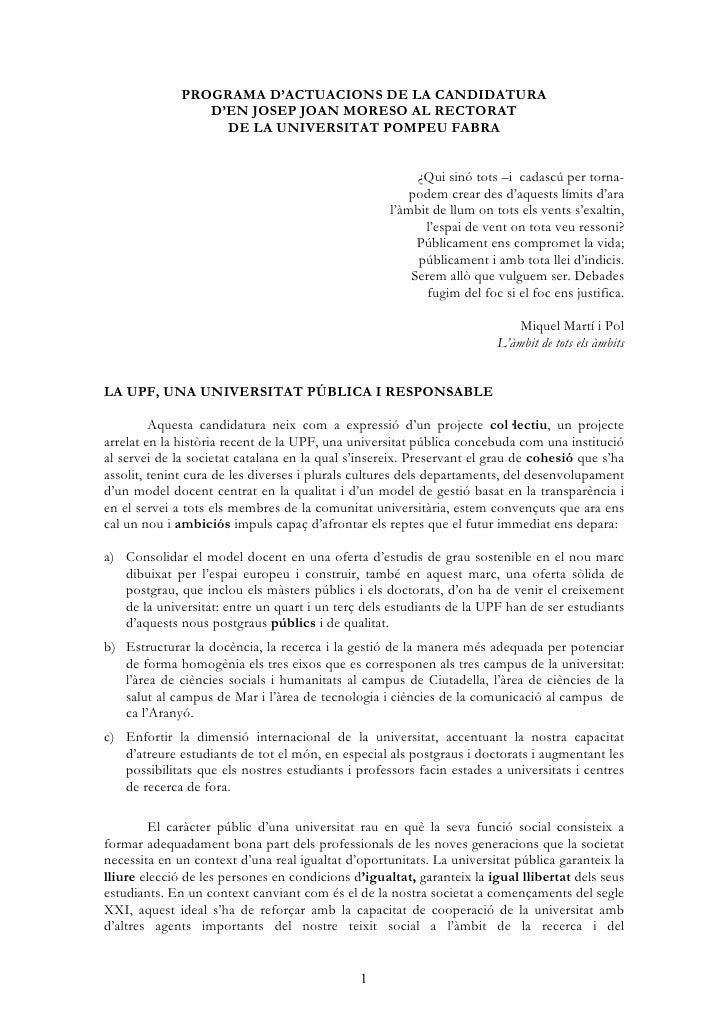 PROGRAMA D'ACTUACIONS DE LA CANDIDATURA                  D'EN JOSEP JOAN MORESO AL RECTORAT                    DE LA UNIVE...