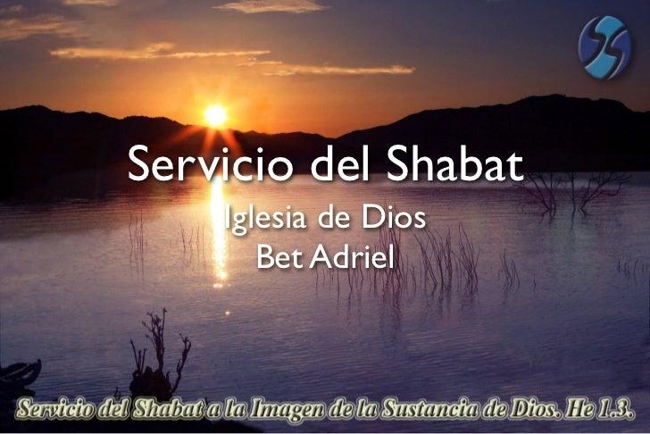 Servicio del Shabat    Iglesia de Dios       Bet Adriel