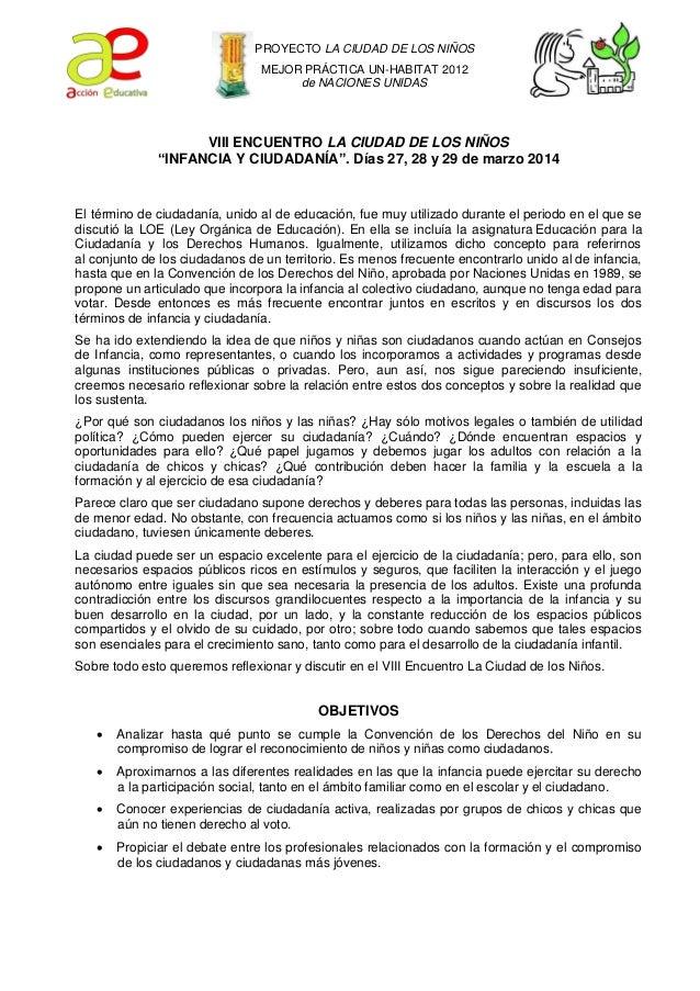 """PROYECTO LA CIUDAD DE LOS NIÑOS MEJOR PRÁCTICA UN-HABITAT 2012 de NACIONES UNIDAS  VIII ENCUENTRO LA CIUDAD DE LOS NIÑOS """"..."""