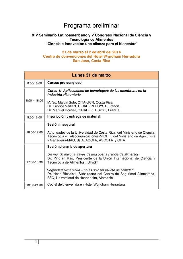 """Programa preliminar XIV Seminario Latinoamericano y V Congreso Nacional de Ciencia y Tecnología de Alimentos """"Ciencia e in..."""