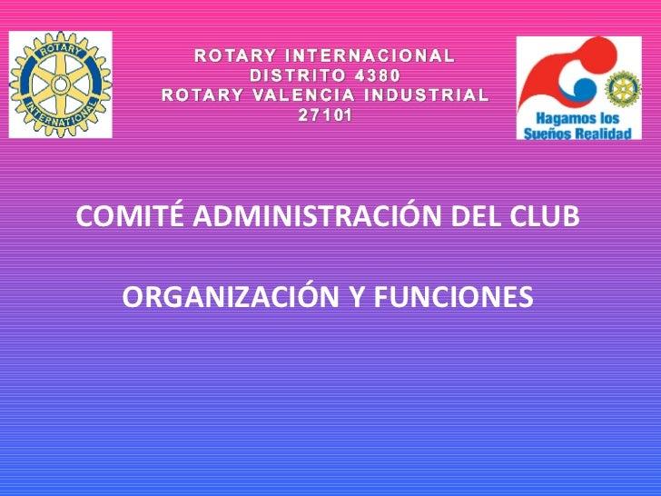COMITÉ ADMINISTRACIÓN DEL CLUB ORGANIZACIÓN Y FUNCIONES