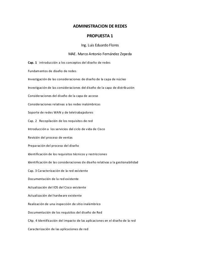 ADMINISTRACION  DE  REDES   PROPUESTA  1   Ing.  Luis  Eduardo  Flores   MAE.  Marco  Antonio  Fer...