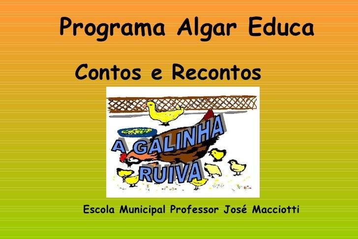 Programa Algar Educa Contos e Recontos Escola Municipal Professor José Macciotti