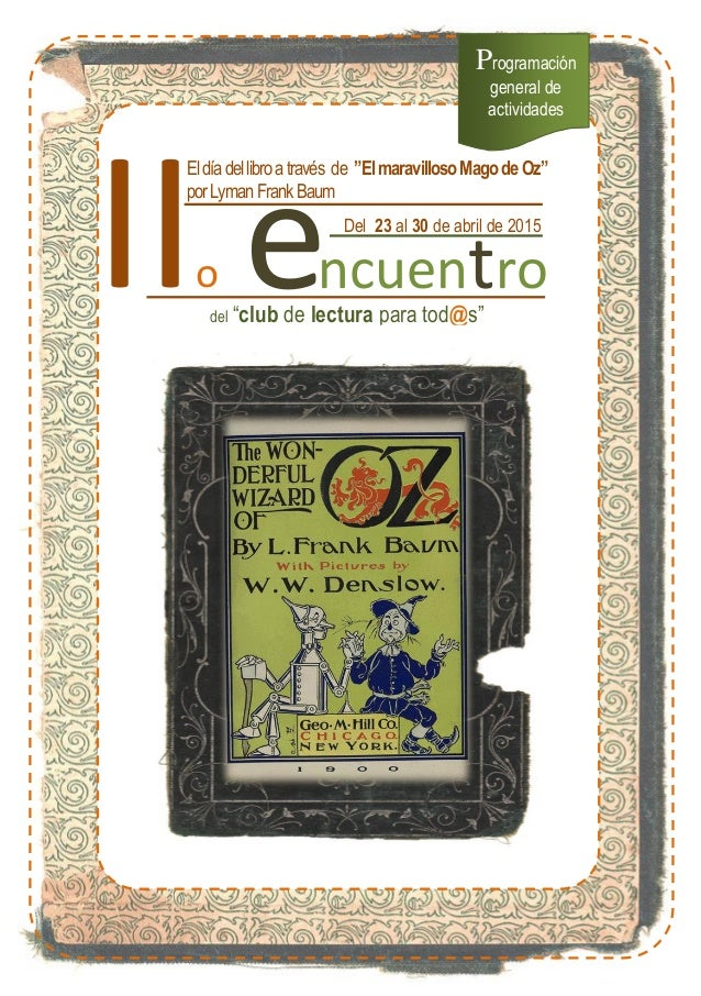 "IIo e e e ncuentro del ""club de lectura para tod@s"" Del 23 al 30 de abril de 2015 2014 Programación general de actividades..."
