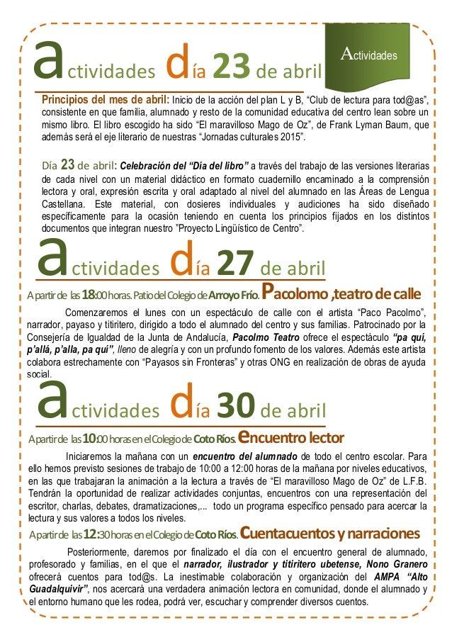 """Actividades actividades día 23de abril Principios del mes de abril: Inicio de la acción del plan L y B, """"Club de lectura p..."""