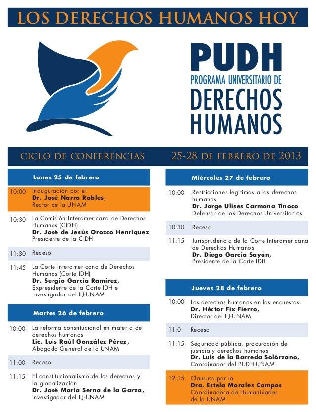 LOS DERECHOS HUMANOS HOY   ciclo de conferencias                          25-28 de febrero de 2013        Lunes 25 de febr...