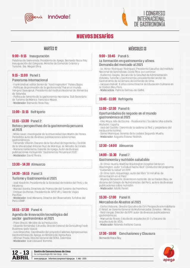 NUEVOS DESAFÍOS I CONGRESO INTERNACIONAL DE GASTRONOMÍA MARTES 12 MIÉRCOLES 13 11:00 - 11:15 Refrigerio 9:00 - 9:15 Inaugu...