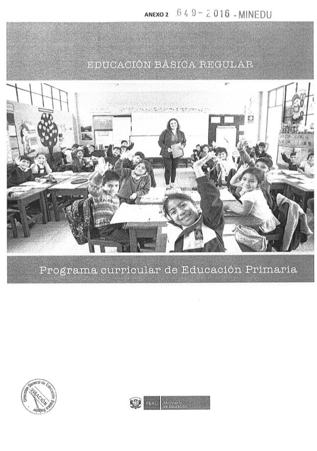 Programa Curricular de Educación Primaria 2017- 1ra.parte_aprobado por RM. 649-2016-MINEDU
