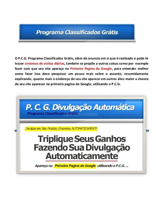 PCG, P.C.G, programa classificados gratis, programa para divulgar site, automatico, automaticamente, programa, divulgar, p...