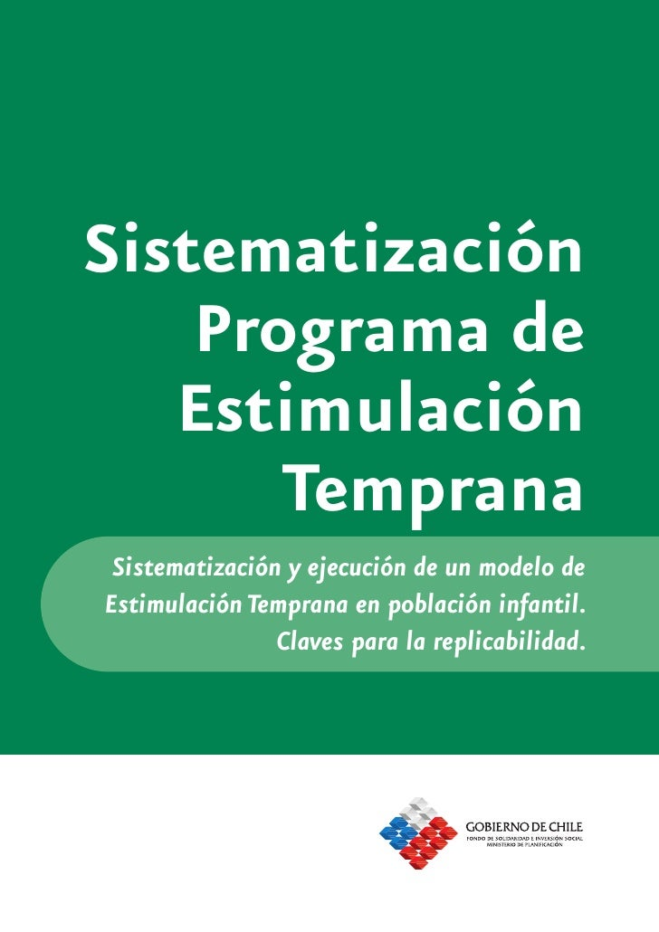 Sistematización    Programa de   Estimulación       Temprana Sistematización y ejecución de un modelo deEstimulación Tempr...