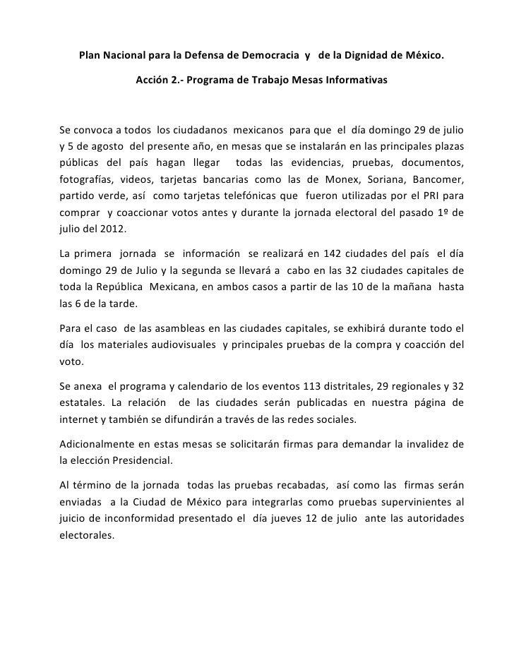 Plan Nacional para la Defensa de Democracia y de la Dignidad de México.               Acción 2.- Programa de Trabajo Mesas...