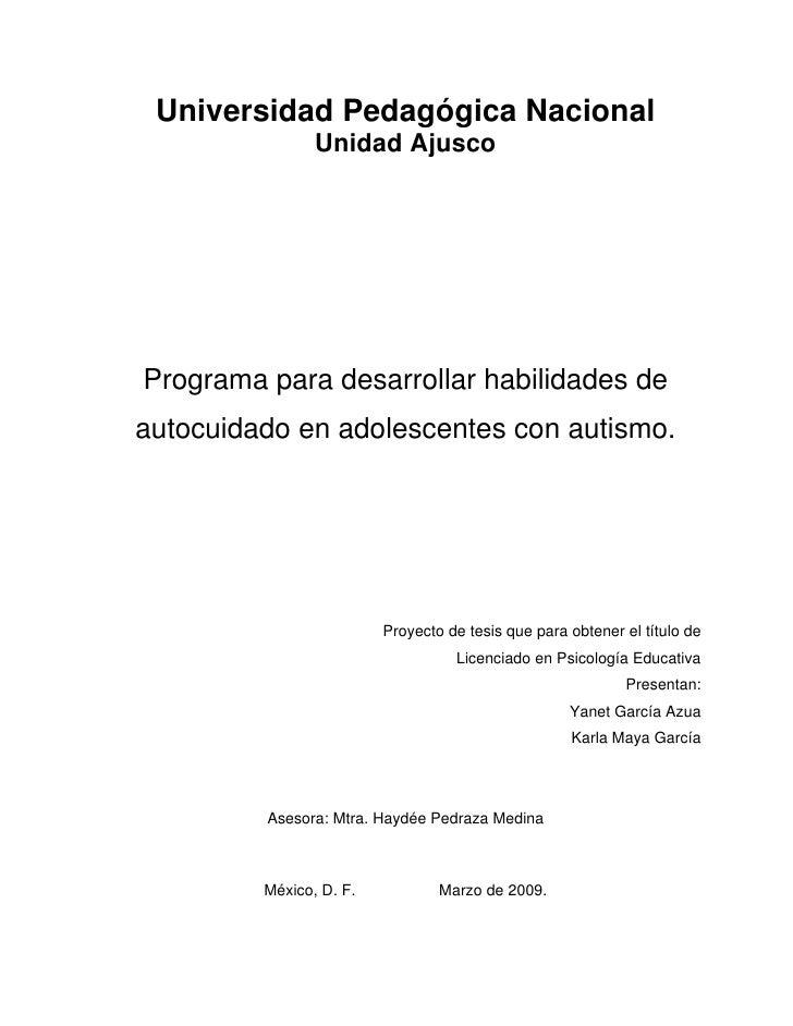 Universidad Pedagógica Nacional                Unidad AjuscoPrograma para desarrollar habilidades deautocuidado en adolesc...