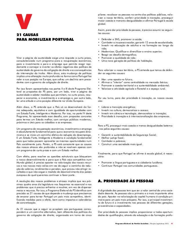 Programa Eleitoral do Partido Socialista | Eleições Legislativas 2015 41 Virar a página da austeridade exige uma resposta ...