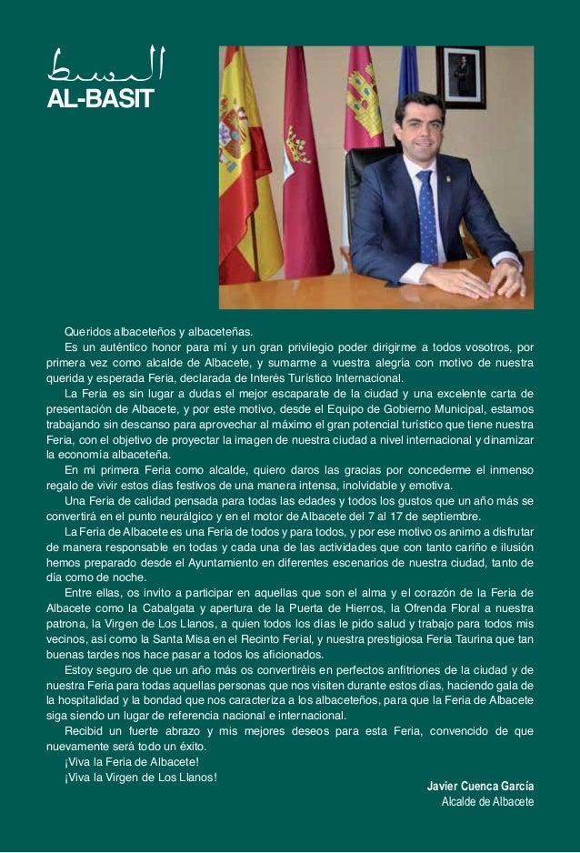 Javier Cuenca García Alcalde de Albacete Queridos albaceteños y albaceteñas. Es un auténtico honor para mí y un gran privi...