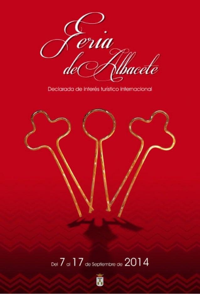 Queridos albaceteños:  Cuando los rigores del verano comienzan a decaer, Albacete emerge en septiembre con una  explosión ...