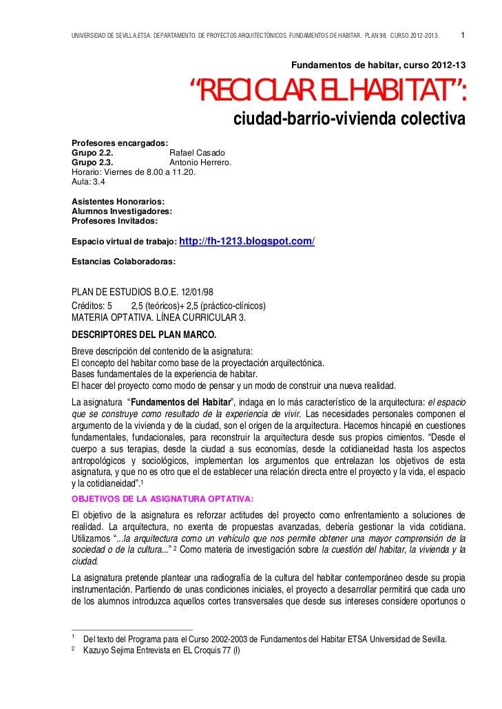 UNIVERSIDAD DE SEVILLA.ETSA. DEPARTAMENTO. DE PROYECTOS ARQUITECTÓNICOS. FUNDAMENTOS DE HABITAR. PLAN 98. CURSO 2012-2013....