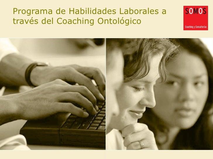 Programa de Habilidades Laborales a través del Coaching Ontológico
