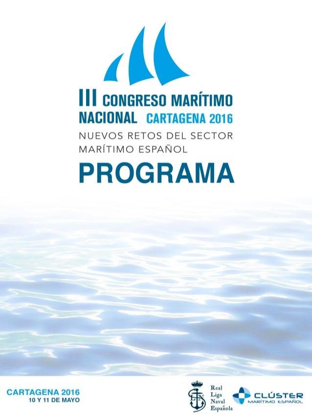 PROGRAMA Día 9 21:00 h. Coctel de Capitanía General de Cartagena. (Pendiente de confirmar) Día 10 Mañana: La Armada, la Ma...