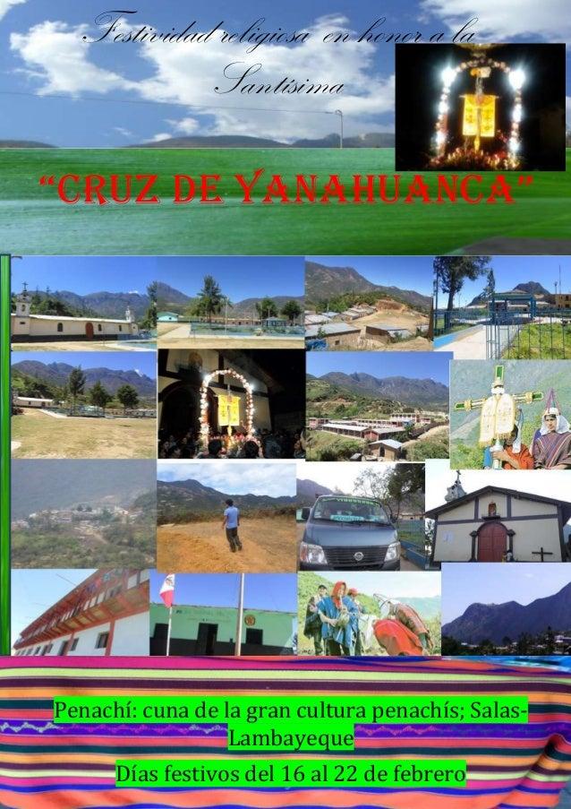 """Festividad religiosa en honor a la Santísima """"Cruz de YanahuanCa""""  Penachí: cuna de la gran cultura penachís; SalasLambaye..."""