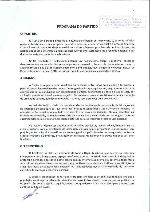 PROGRAMA DO PARTIDO  O PARTIDO  O RDP é um partido político de orientação parlamentar por excelência,  e,  entre os modelo...