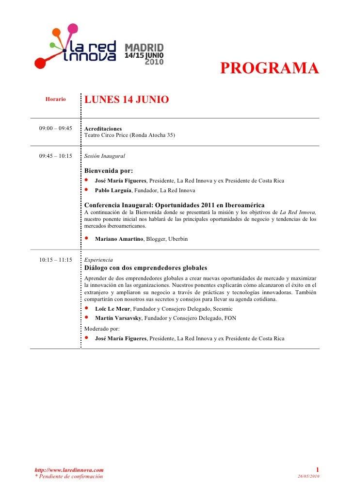 PROGRAMA     Horario        LUNES 14 JUNIO   09:00 – 09:45     Acreditaciones                    Teatro Circo Price (Ronda...